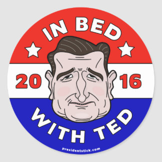 Ted Cruz Sticker, In Bed with Ted 2016 Classic Round Sticker