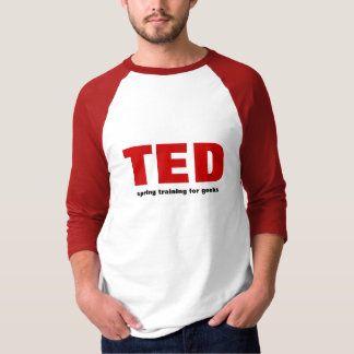 TED spring training for geeks T-Shirt