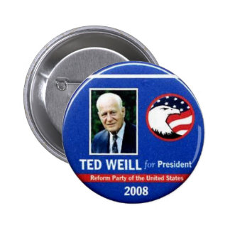 Ted Weill for President 2008 6 Cm Round Badge