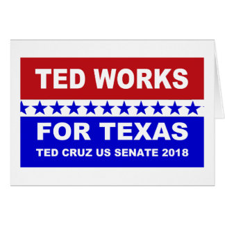 Ted works for Texas red white and blue design. Card
