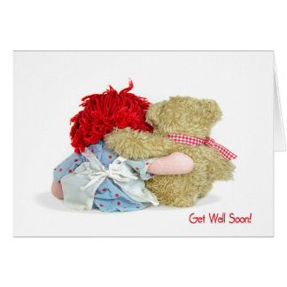 Teddy Bear and Rag Doll Get Well Soon Greeting Cards