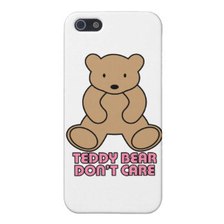 Teddy Bear Don't Care - Pink Case For iPhone 5