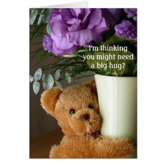 Teddy Bear Hugs and Flowers-Get Well Greeting Card