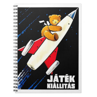 Teddy Bear On A Rocket Vintage Hungarian Toy Fair Notebooks