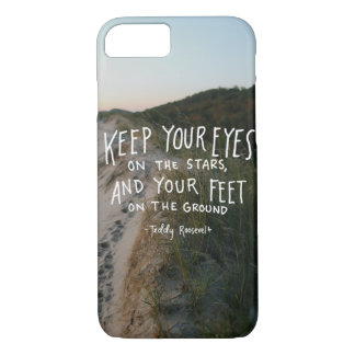Teddy Roosevelt Inspirational Quote Phone Case