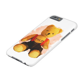 Teddy Yolo Barely There iPhone 6 Case