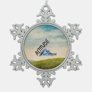 TEE Altitude Not Attitude Snowflake Pewter Christmas Ornament