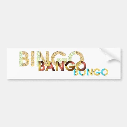 TEE Bingo Bango Bongo Bumper Sticker