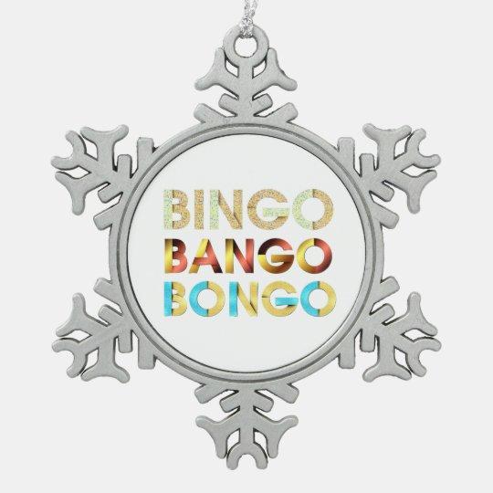 TEE Bingo Bango Bongo Snowflake Pewter Christmas Ornament