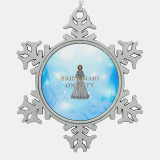 TEE Bridesmaid On Duty Snowflake Pewter Christmas Ornament