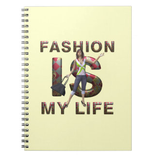 TEE Fashion Is My Life Spiral Notebook
