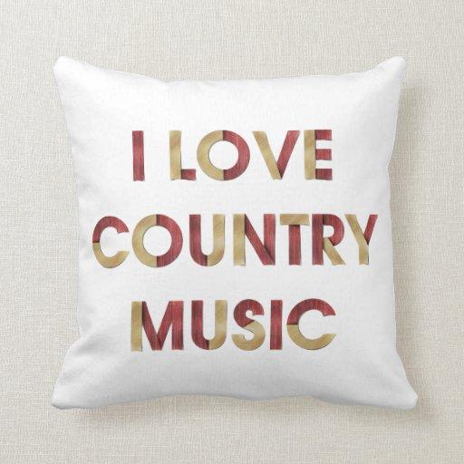 TEE I Love Country Music Throw Pillows