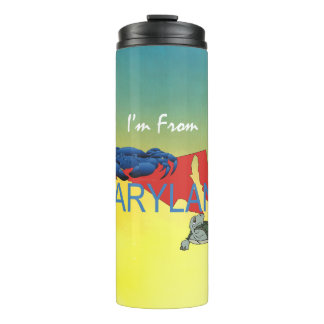 TEE I'm from Maryland Thermal Tumbler