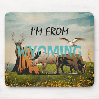 TEE I'm From Wyoming Mouse Pad