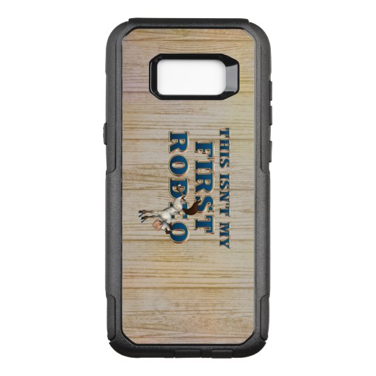 TEE Not My First Rodeo OtterBox Commuter Samsung Galaxy S8+ Case