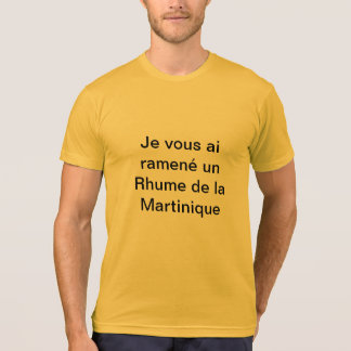 tee-shirt Cold of Martinique T-Shirt