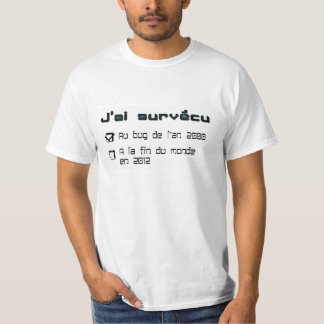 "Tee-shirt ""I survived at the end of the world "" T-Shirt"