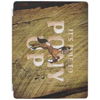 TEE Time to Pony Up iPad Cover