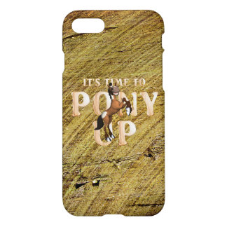 TEE Time to Pony Up iPhone 7 Case