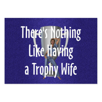 TEE Trophy Wife Pack Of Chubby Business Cards