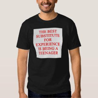 TEEN ager joke Tee Shirts