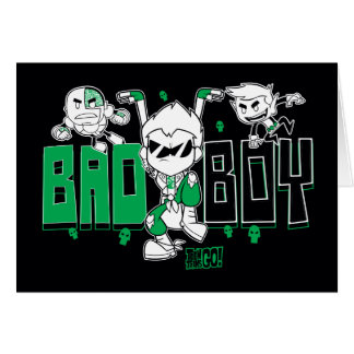 "Teen Titans Go! | ""Bad Boy"" Robin, Cyborg, & BB Card"