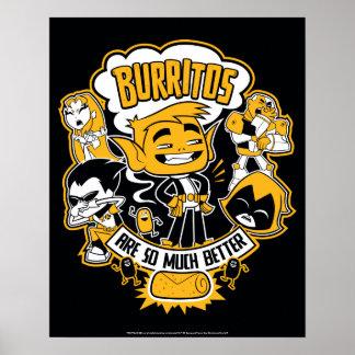 "Teen Titans Go! | Beast Boy ""Burritos Are Better"" Poster"