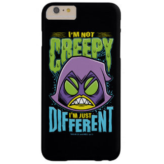 "Teen Titans Go! | Raven ""Not Creepy I'm Different"" Barely There iPhone 6 Plus Case"