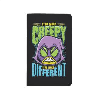 "Teen Titans Go! | Raven ""Not Creepy I'm Different"" Journal"