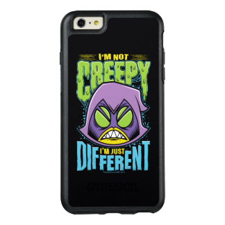 "Teen Titans Go! | Raven ""Not Creepy I'm Different"" OtterBox iPhone 6/6s Plus Case"