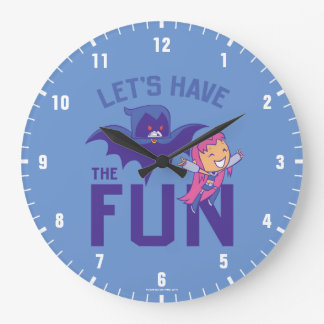 "Teen Titans Go! | Starfire & Raven ""Have The Fun"" Large Clock"