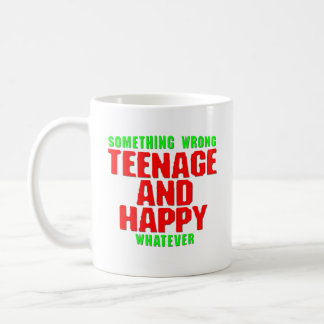 Teenage and Happy Coffee Mug
