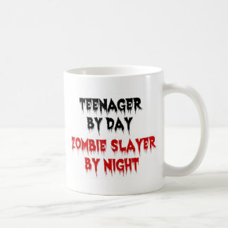 Teenager by Day Zombie Slayer by Night Coffee Mugs