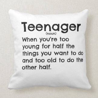 Teenager definition pillow for teens. throw cushion