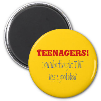 Teenagers HMPF 6 Cm Round Magnet