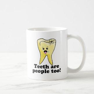 Teeth Are People Too! Coffee Mugs