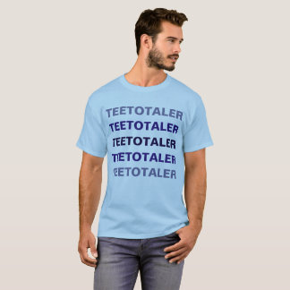 Teetotaler - In blue T-Shirt