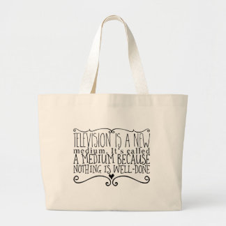 Television is a new medium. It's called a medium Large Tote Bag