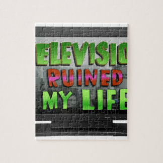 TELEVISION RUINED MY LIFE (YaWNMoWeR) Jigsaw Puzzle