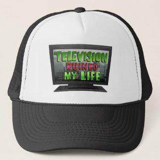 TELEVISION RUINED MY LIFE (YaWNMoWeR) Trucker Hat