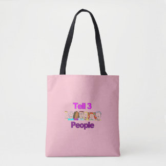 Tell 3 People Tote Shopping Grocery Book Bag Pink