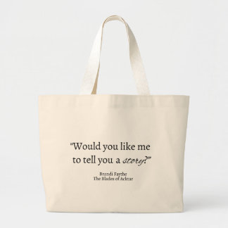 Tell a Story Quote Tote Bag