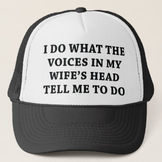 Tell Me To Do Trucker Hat