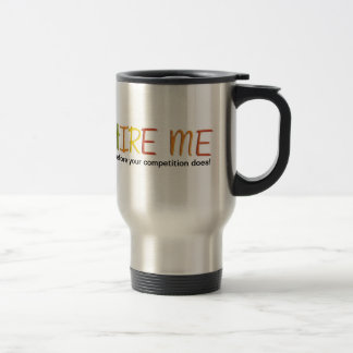 Tell the Business World You Love Work Stainless Steel Travel Mug