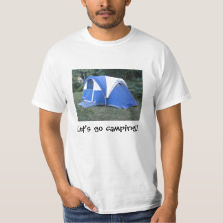 Tell the world that you like to go camping. t-shirts