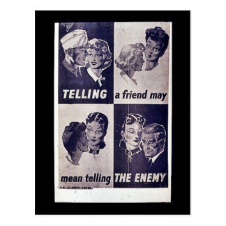 Telling A Friend May Mean Telling The Enemy Postcards