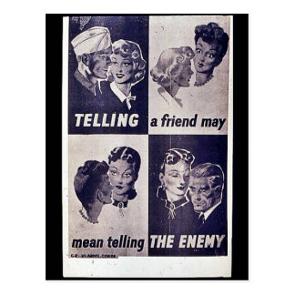 Telling A Friend May Mean Telling The Enemy Postcard
