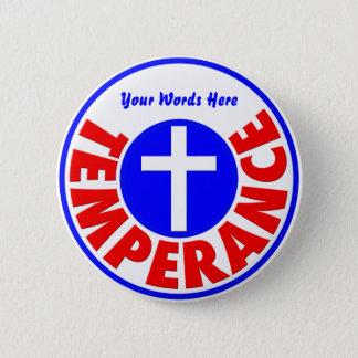 Temperance 6 Cm Round Badge