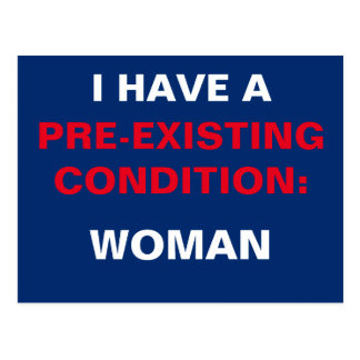 Template I Have a Pre-Existing Condition TrumpCare Postcard