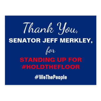 Template Thank You Senator #HoldTheFloor Resist Postcard
